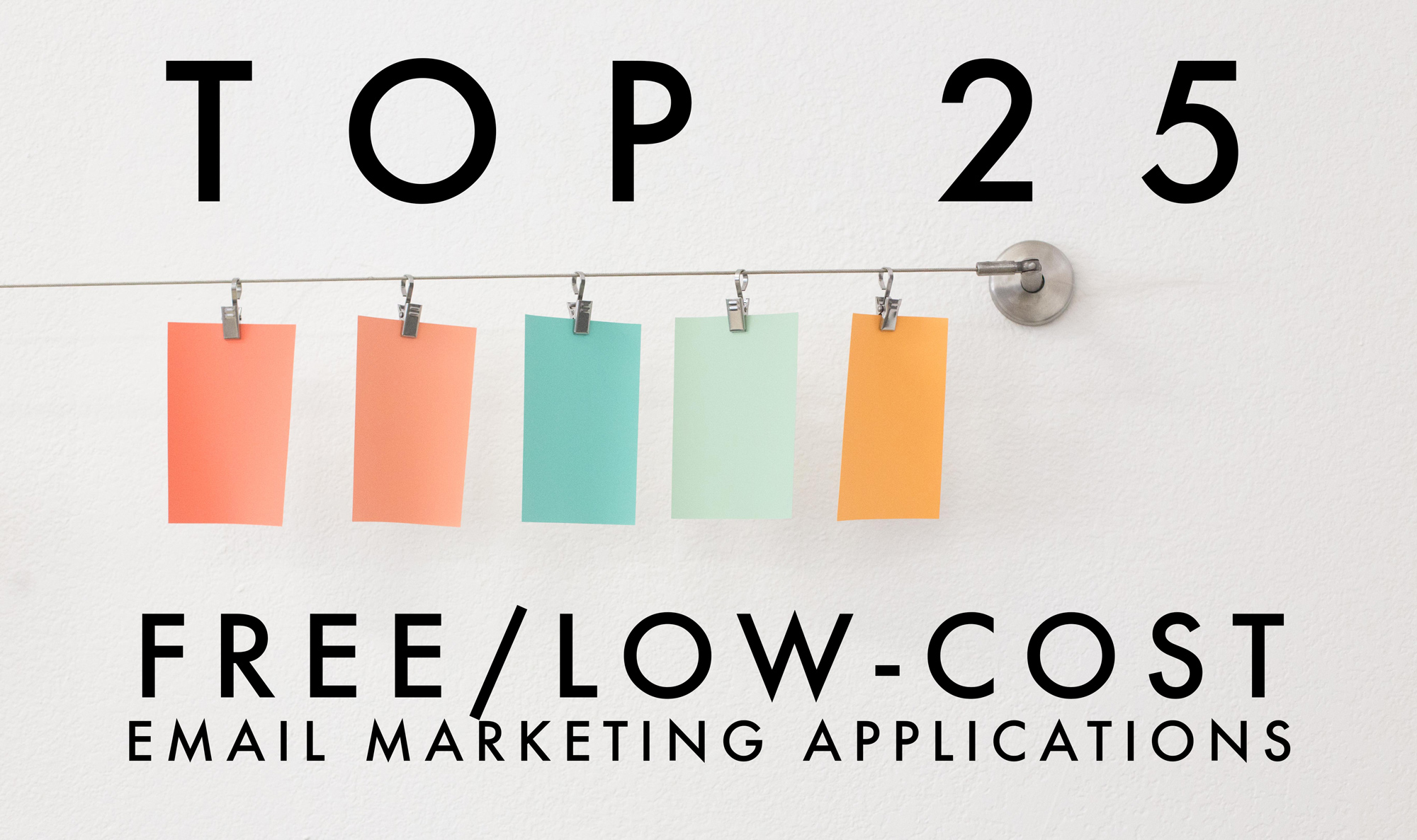 top 25 free low cost email marketing applications