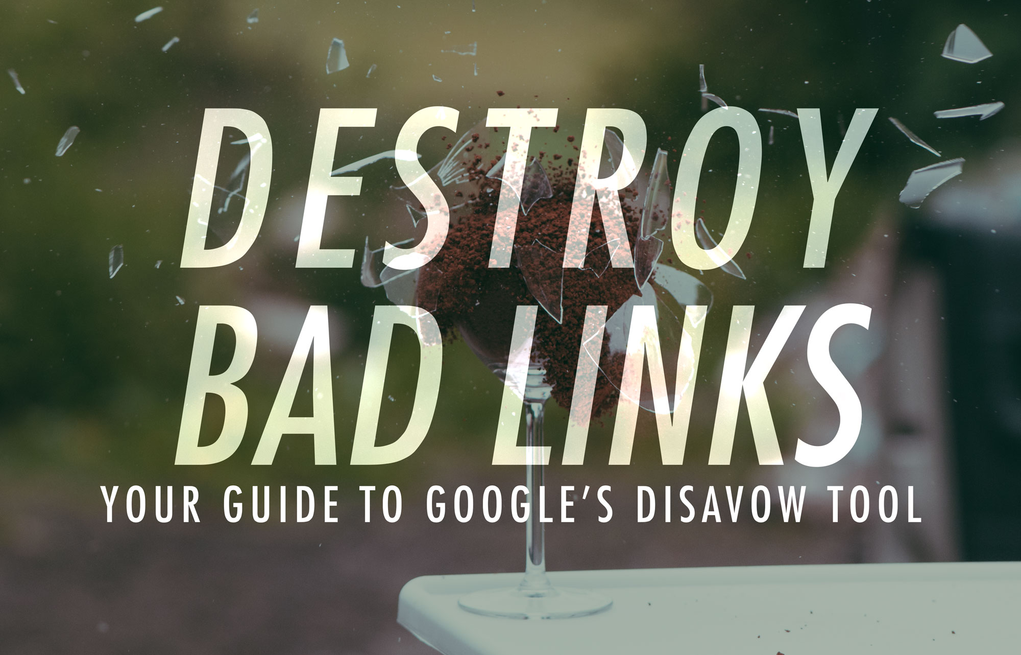GOOGLE DISAVOW TOOL BANNER