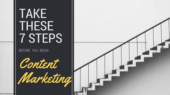 7 Steps to Content Marketing