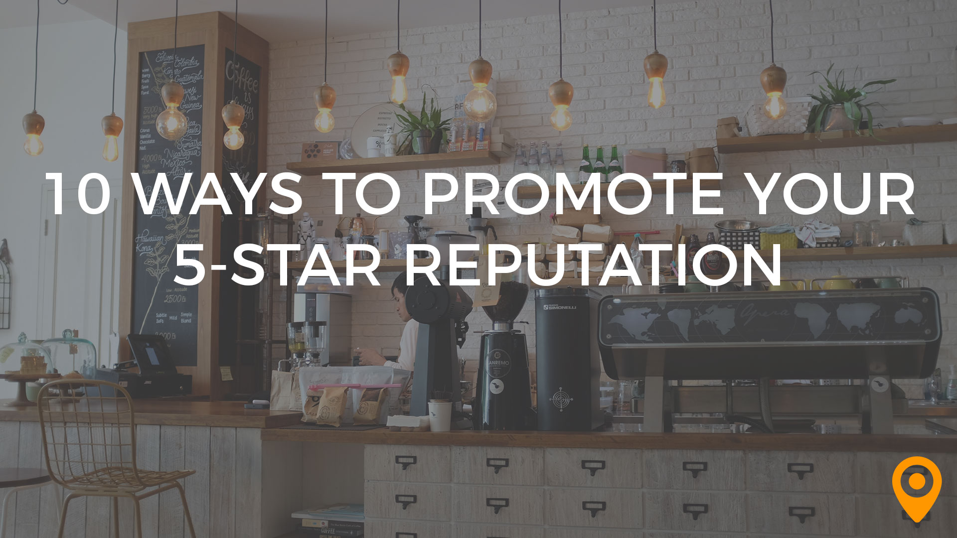 10-Ways-to-Promote-Your-5-Star-Reputation