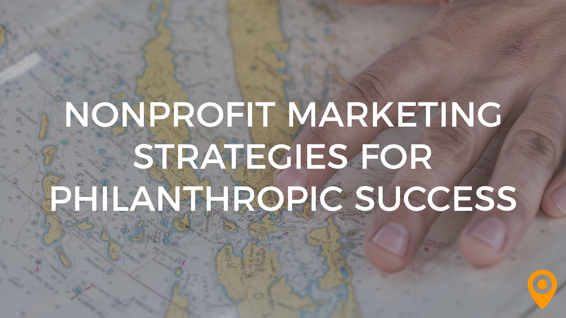 Nonprofit Marketing Strategies for Philanthropic Success