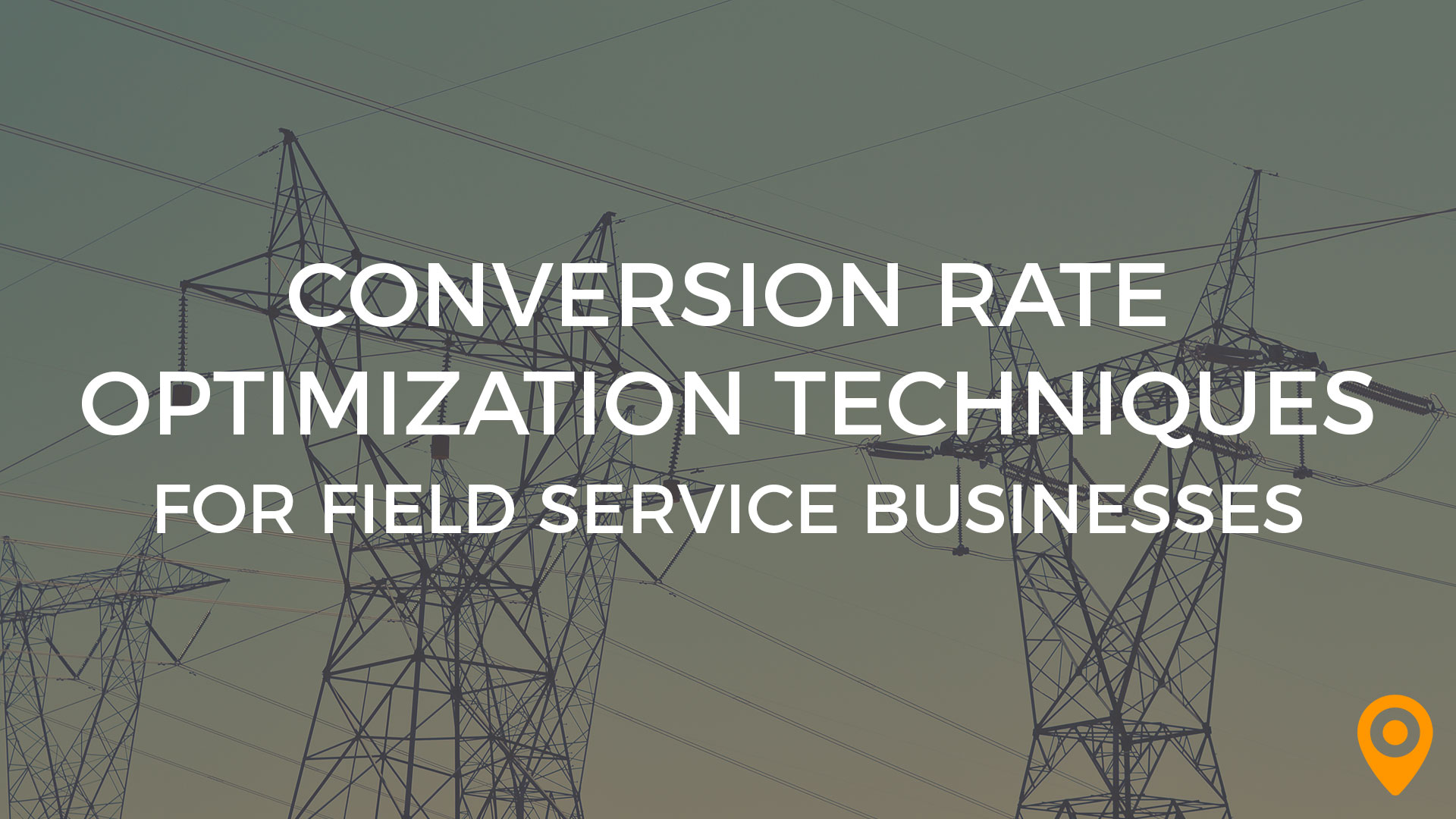 Optimization for Field Service Businesses