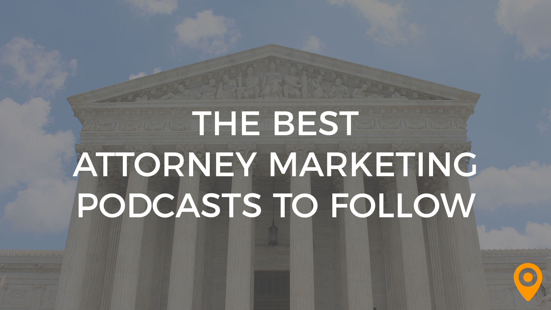 attorney marketing podcasts