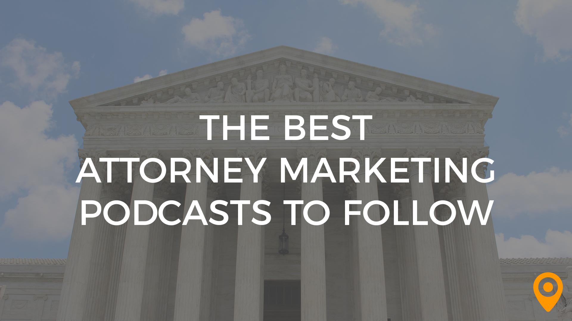 attorney marketing podcasts