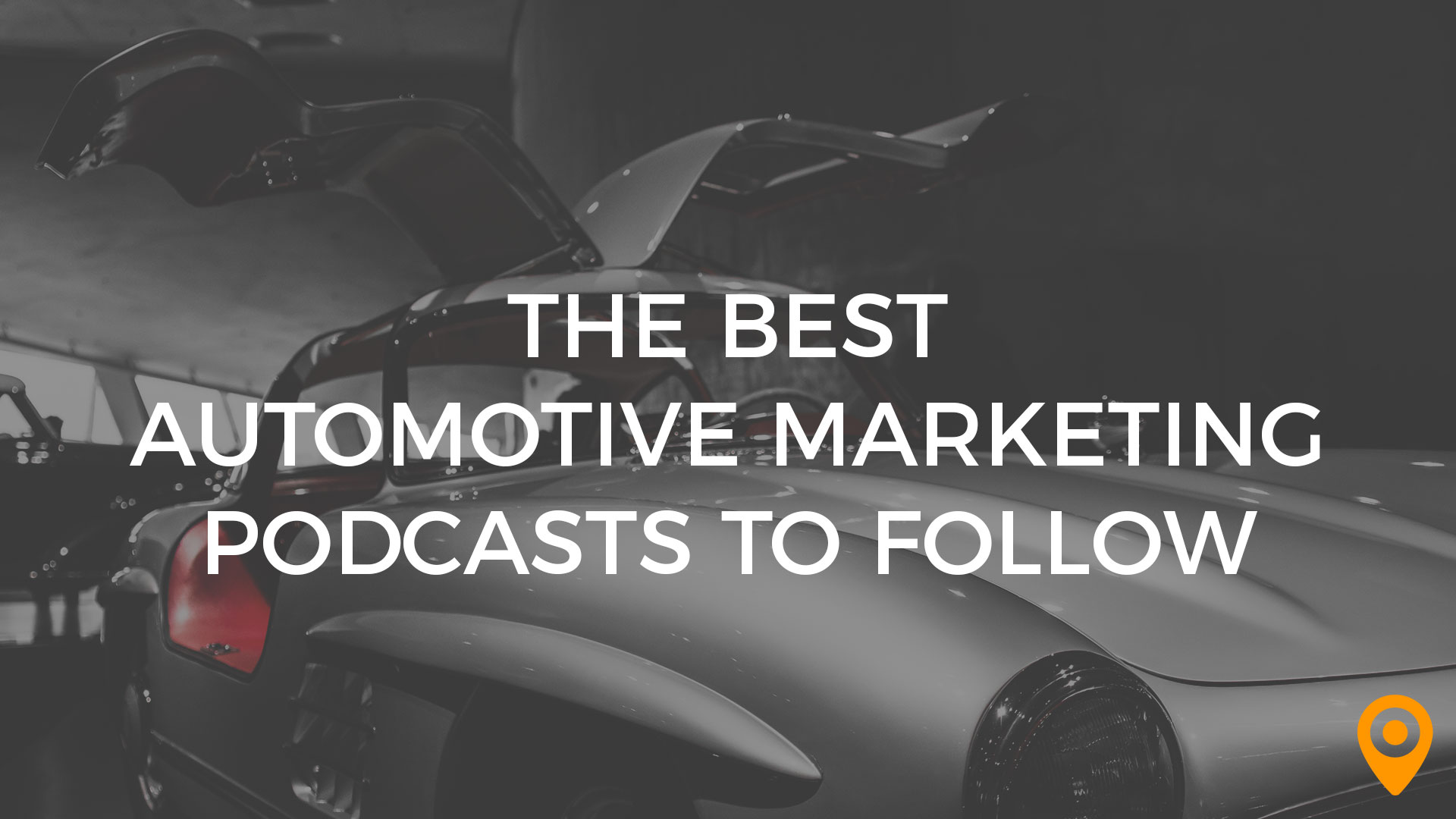 auto marketing podcasts