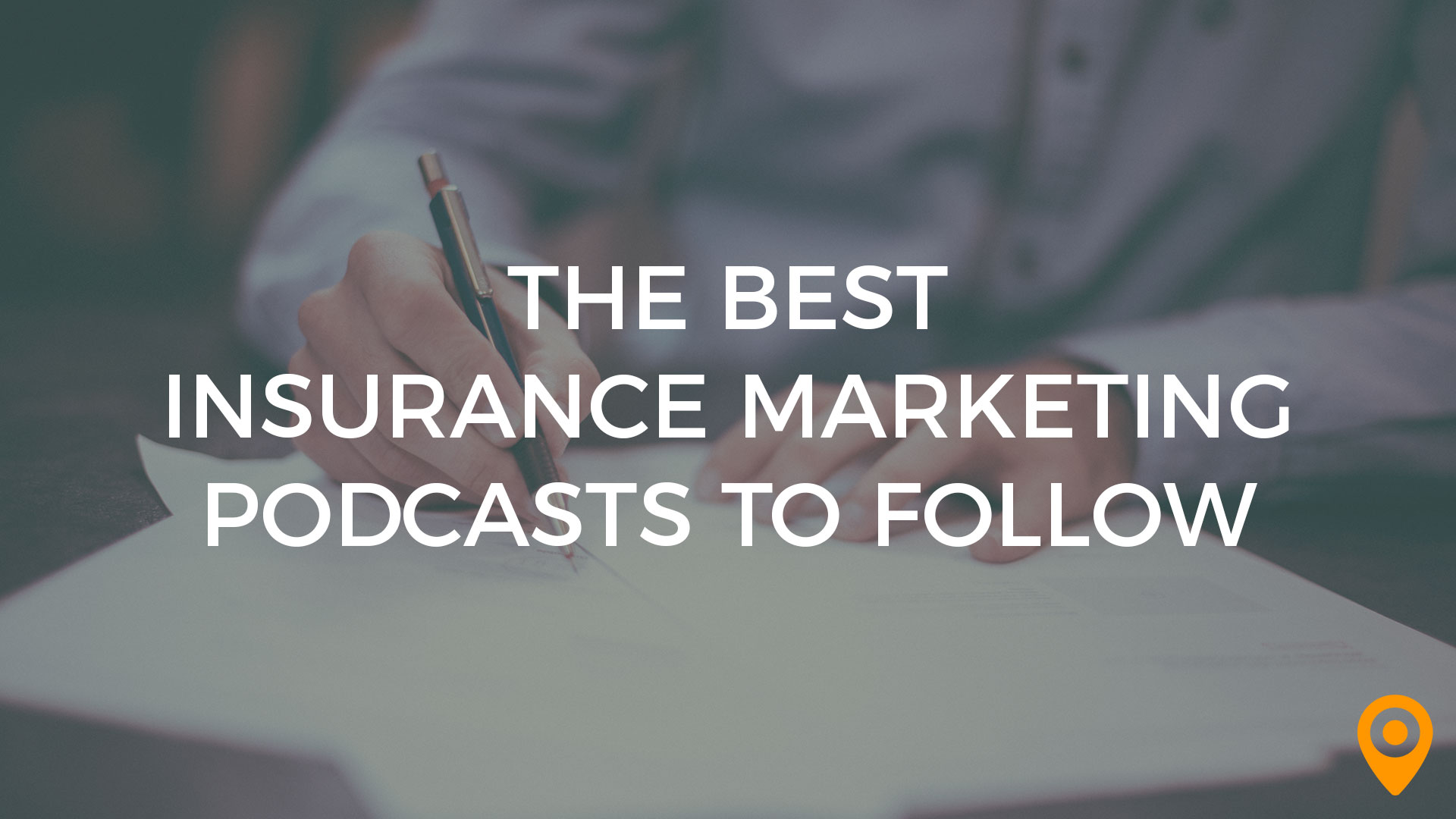 insurance marketing podcasts