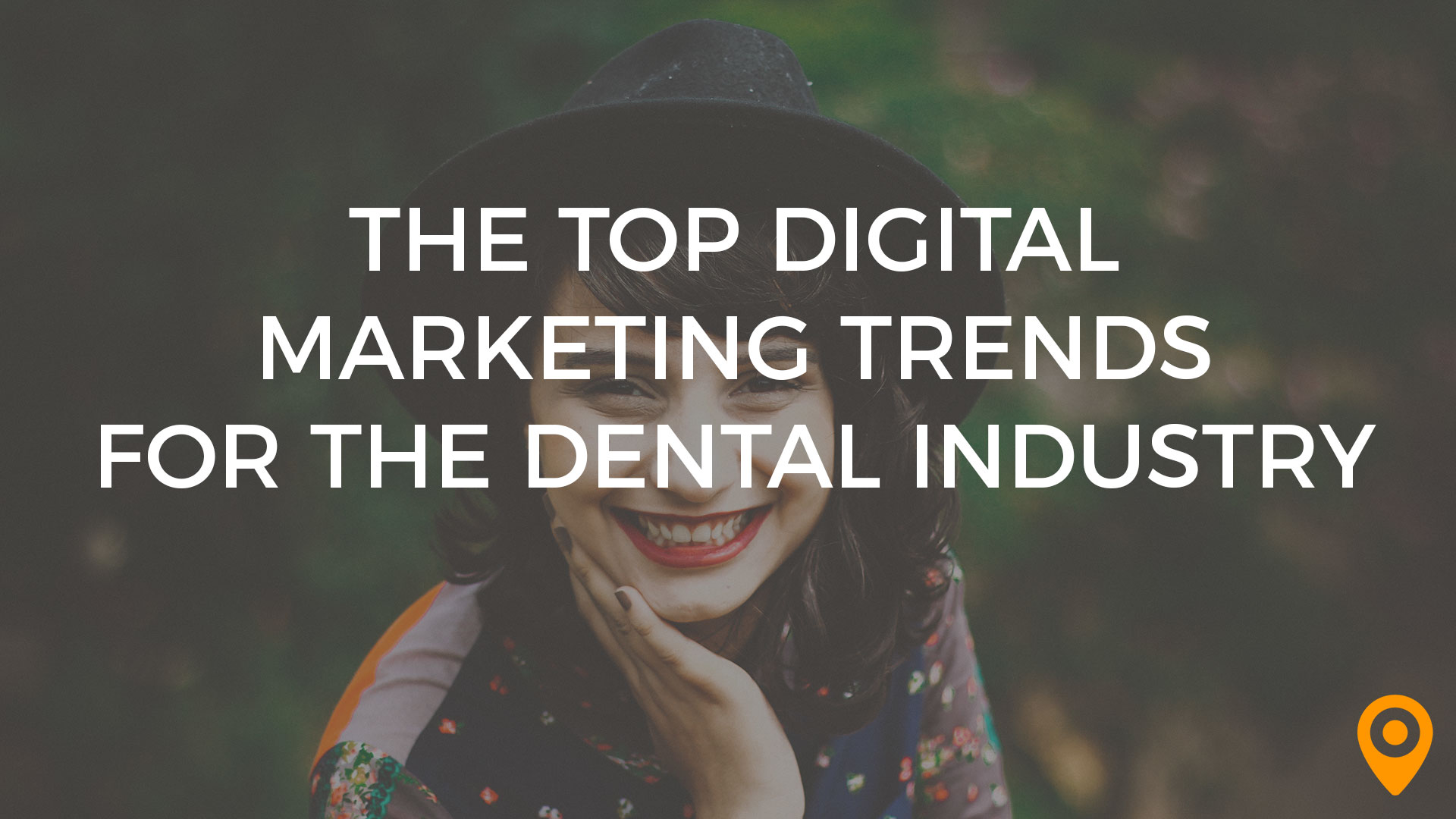 dental digital marketing trends