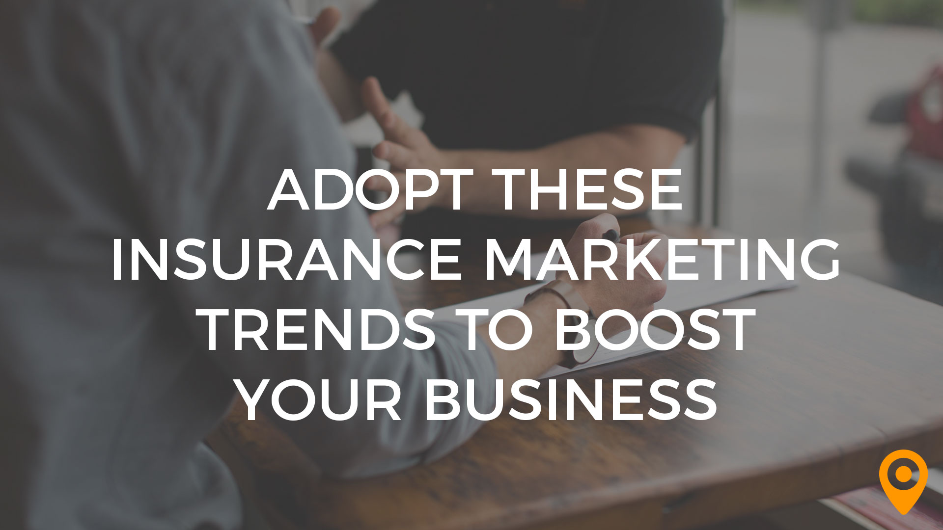 insurance marketing trends