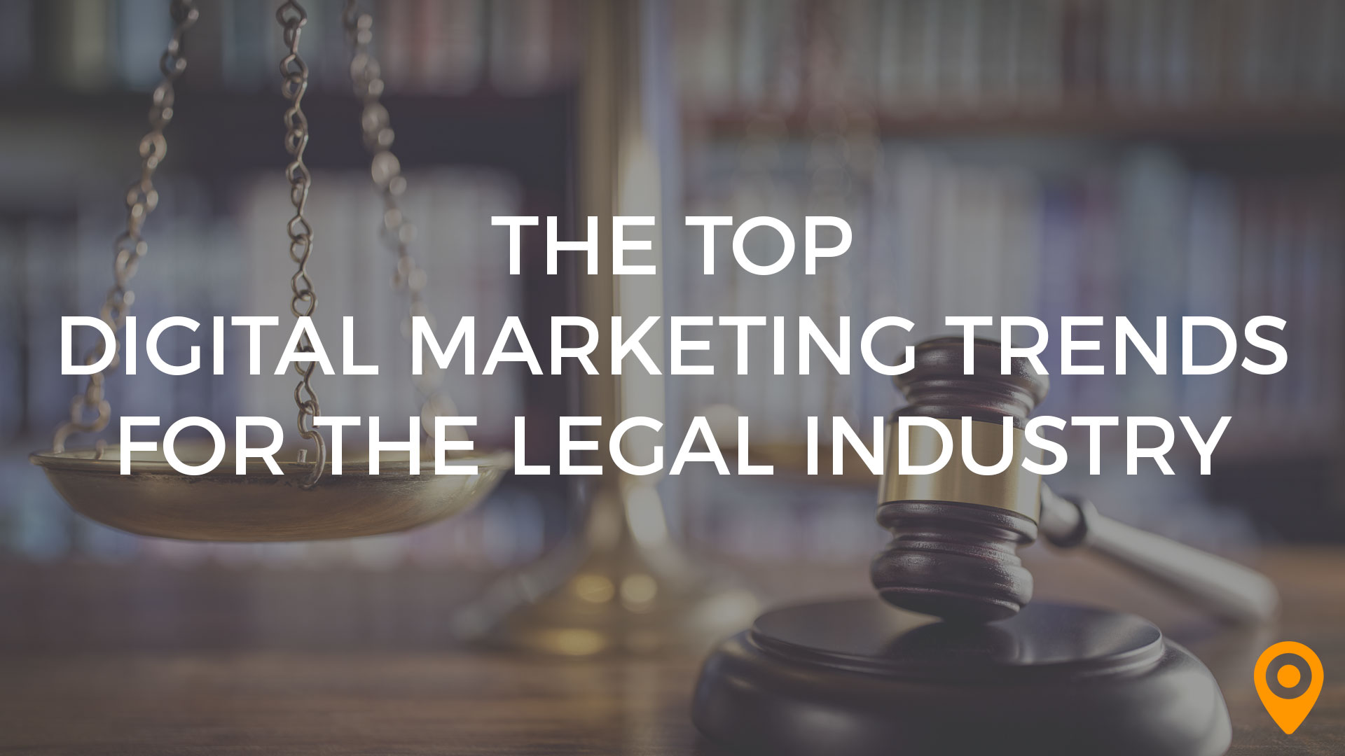 digital marketing trends for the legal industry