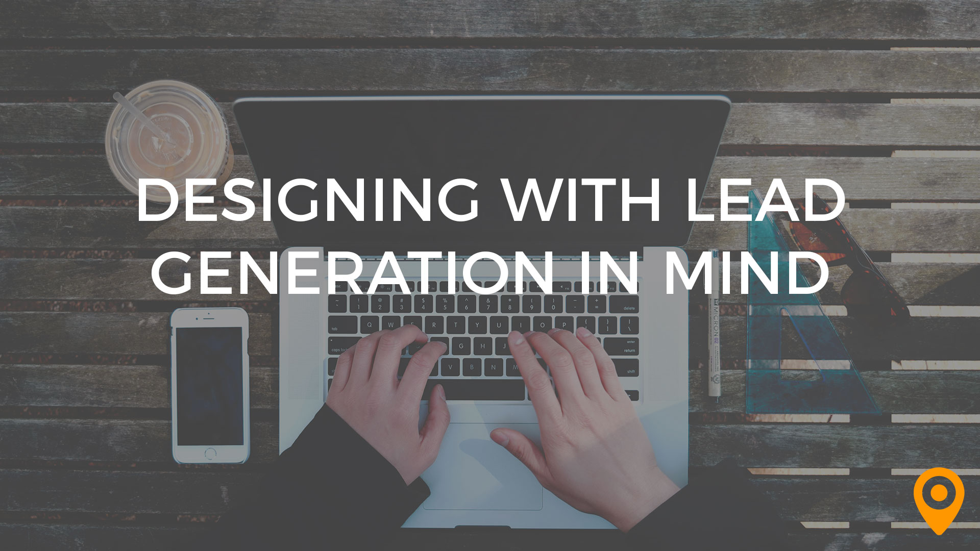 design with lead generation in mind