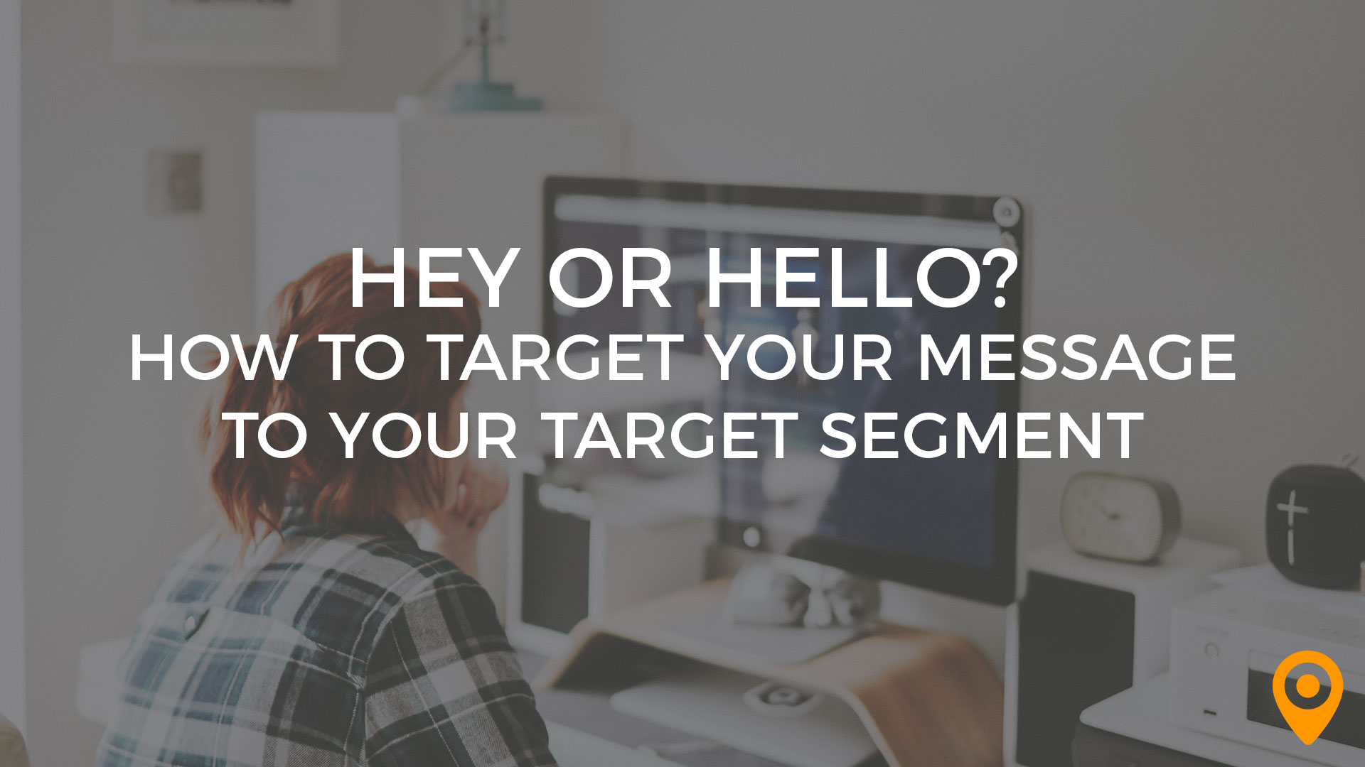 how to target your message