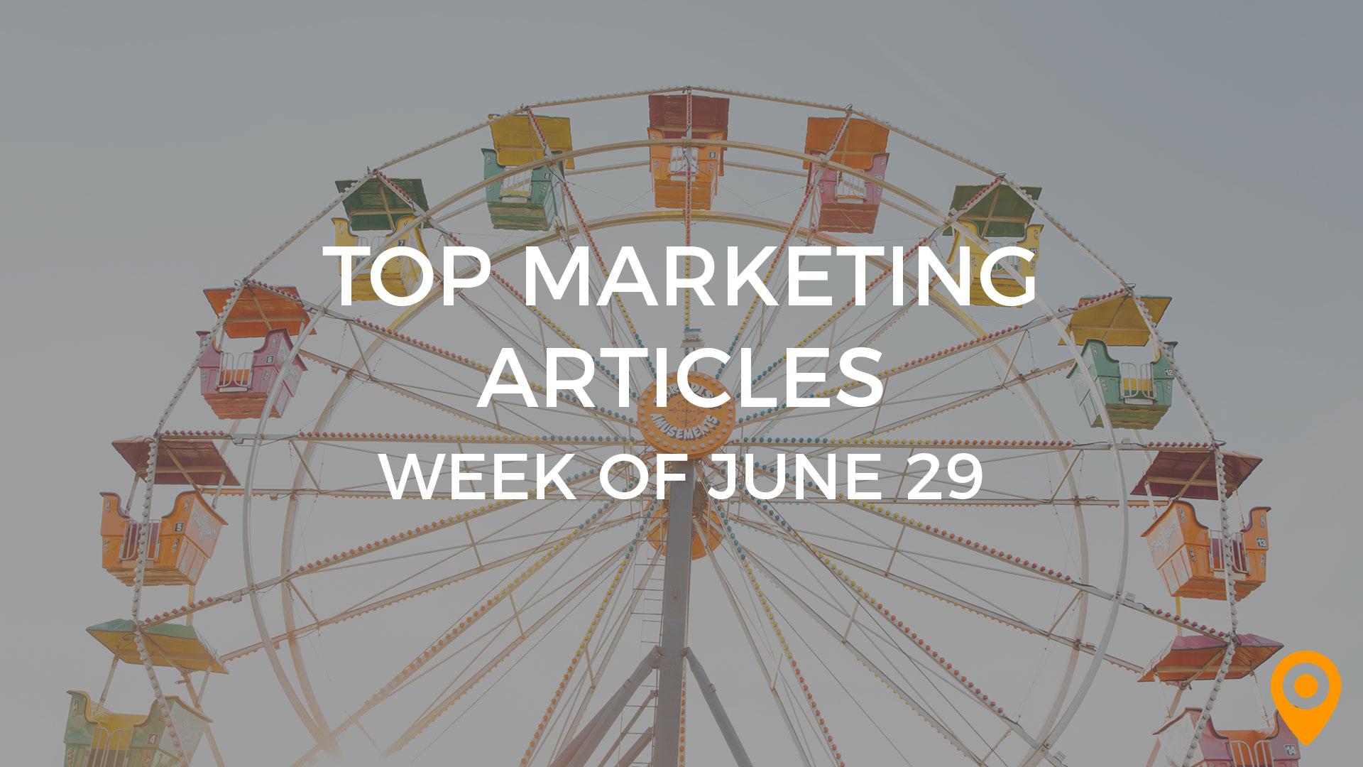 Marketing Roundup June 29