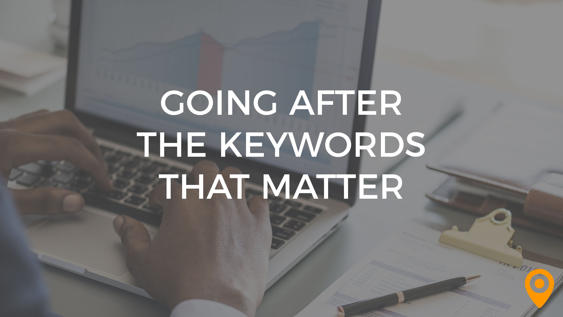 Going After the Keywords That Matter