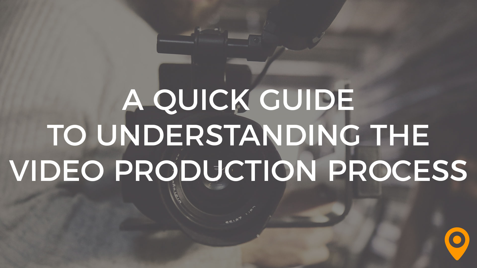 Quick Guide to Understanding the Video Production Process