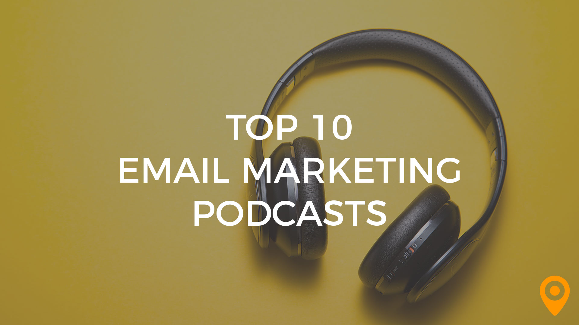 Top 10 Email Marketing Podcasts