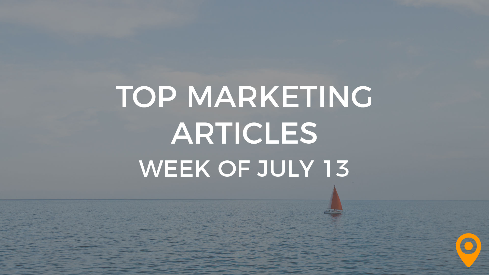 Top Marketing Articles - July 13