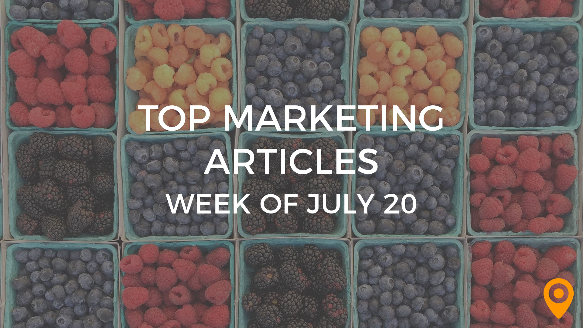 Top Marketing Articles - July 20