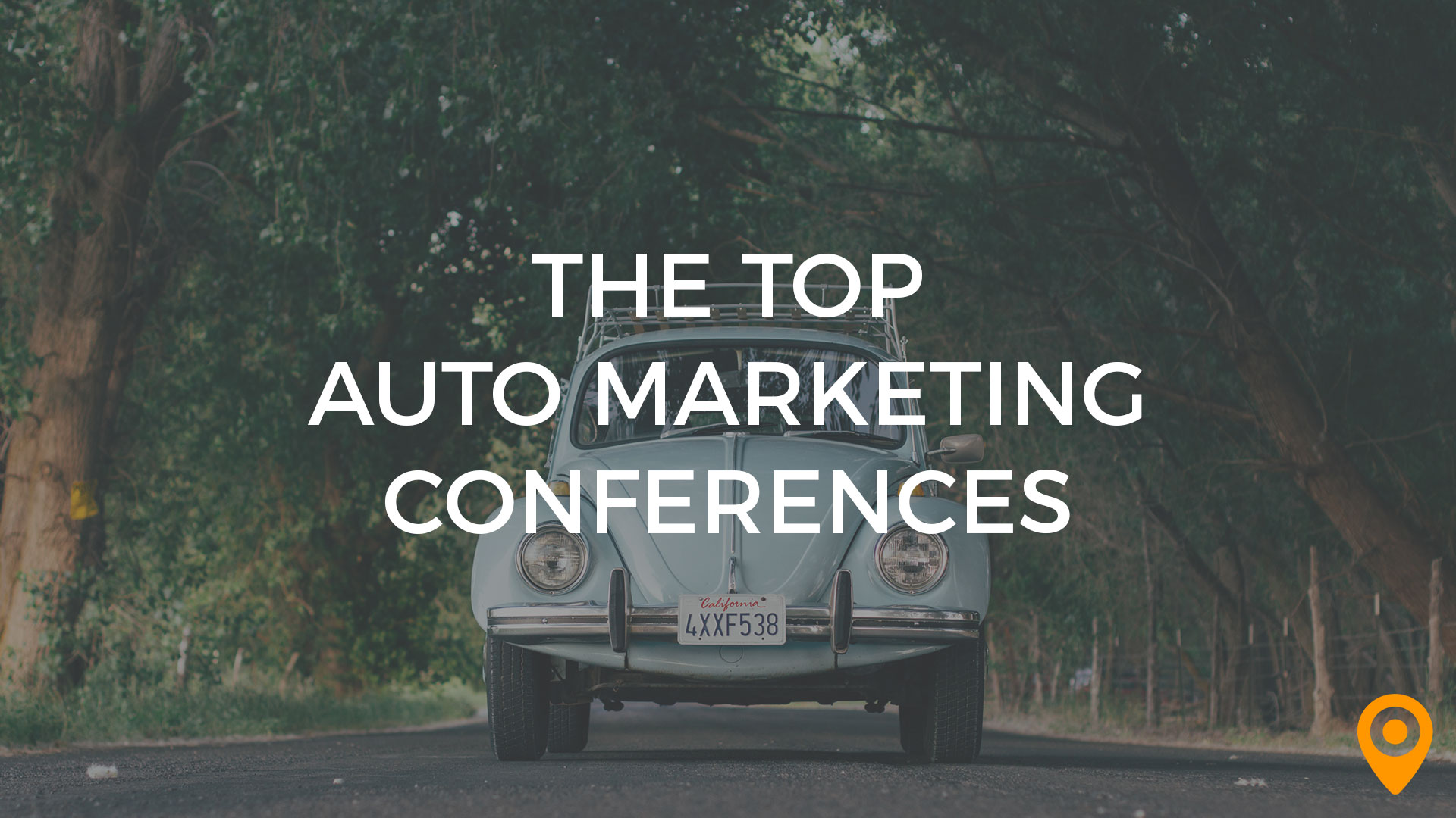 The Top Automotive Marketing Conferences