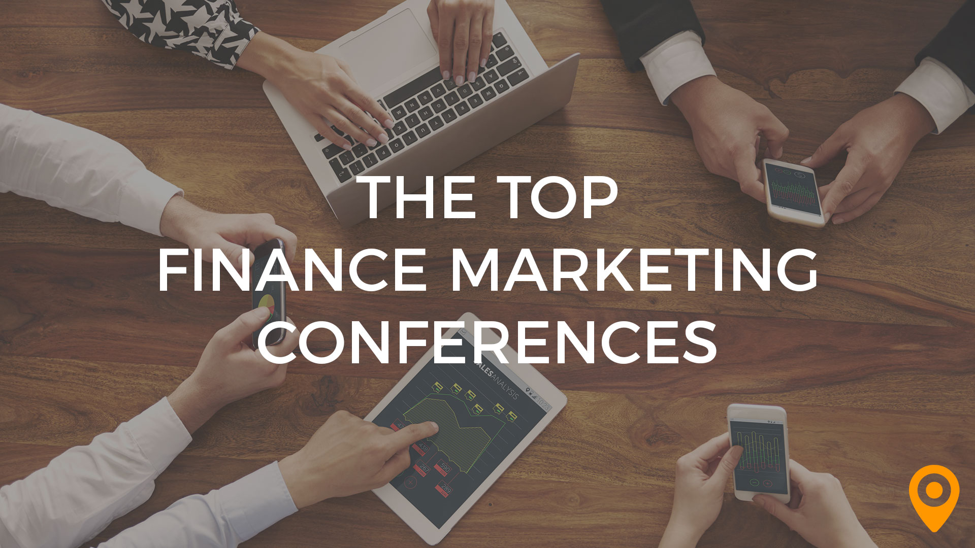 Top Finance Marketing Conferences