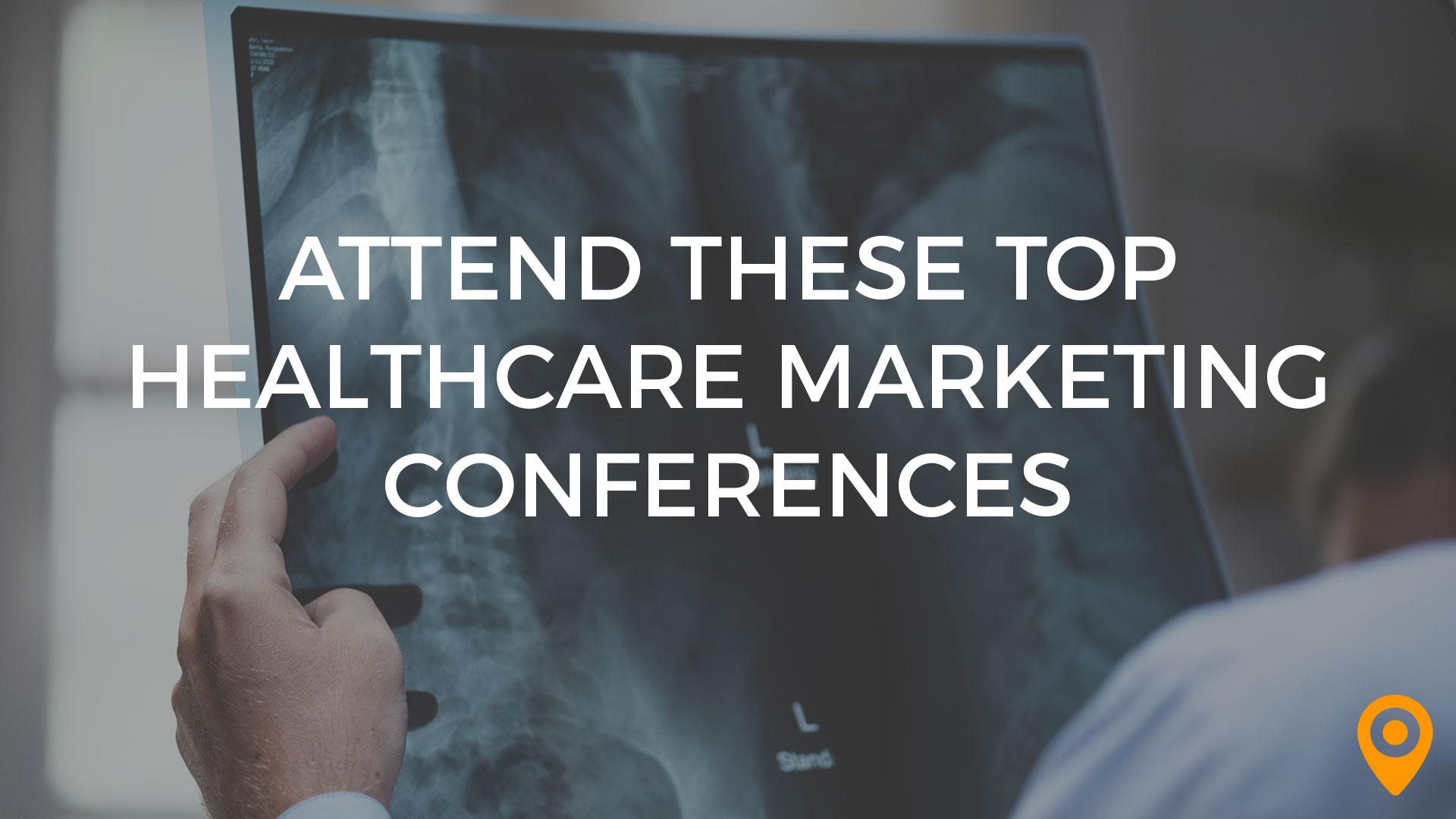 top healthcare marketing conferences