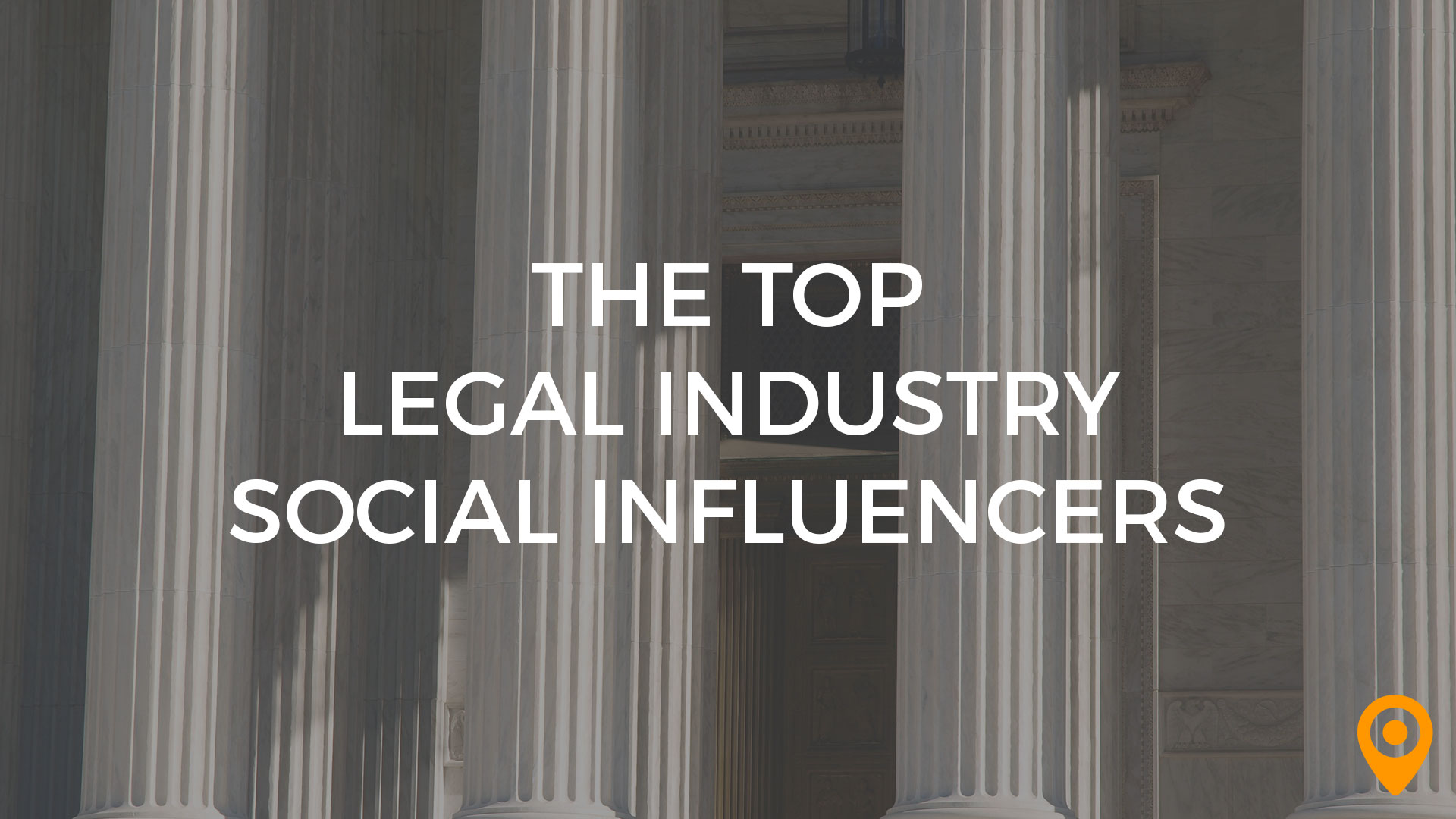 top legal industry social influencers