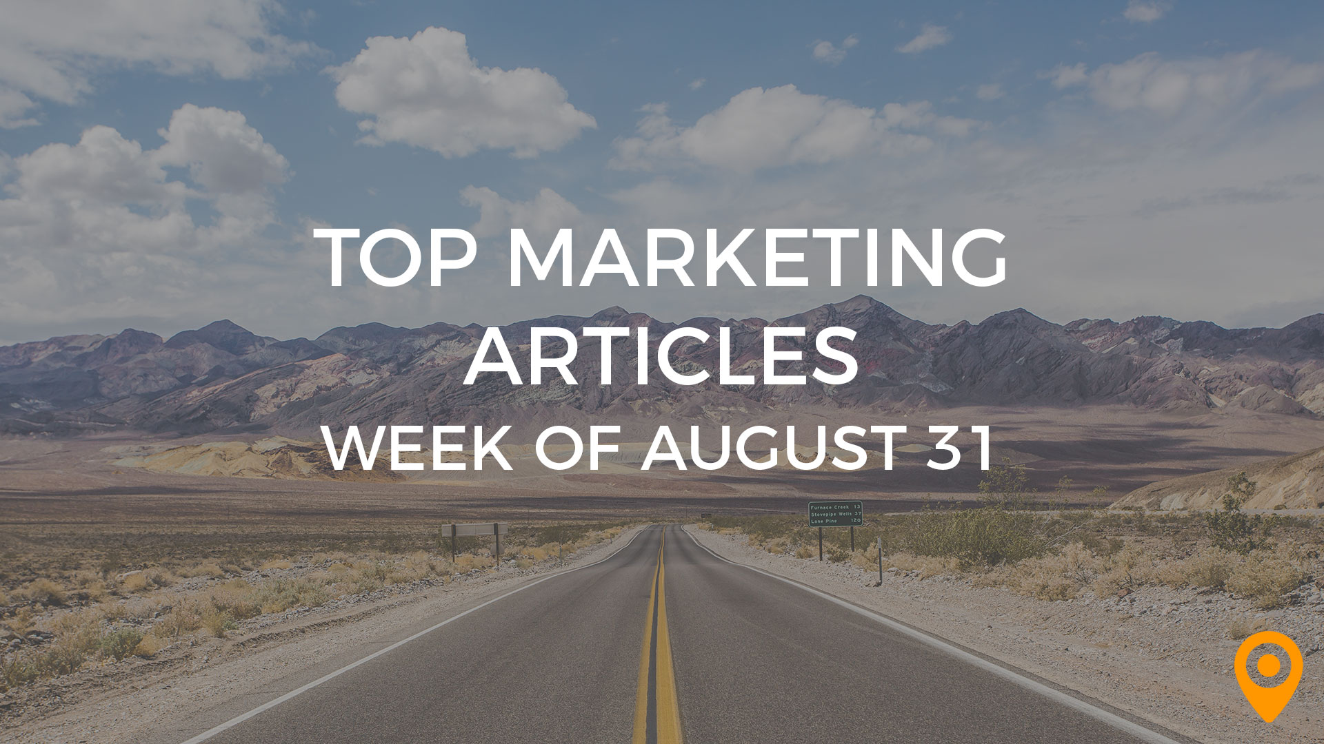 top marketing articles - August 31