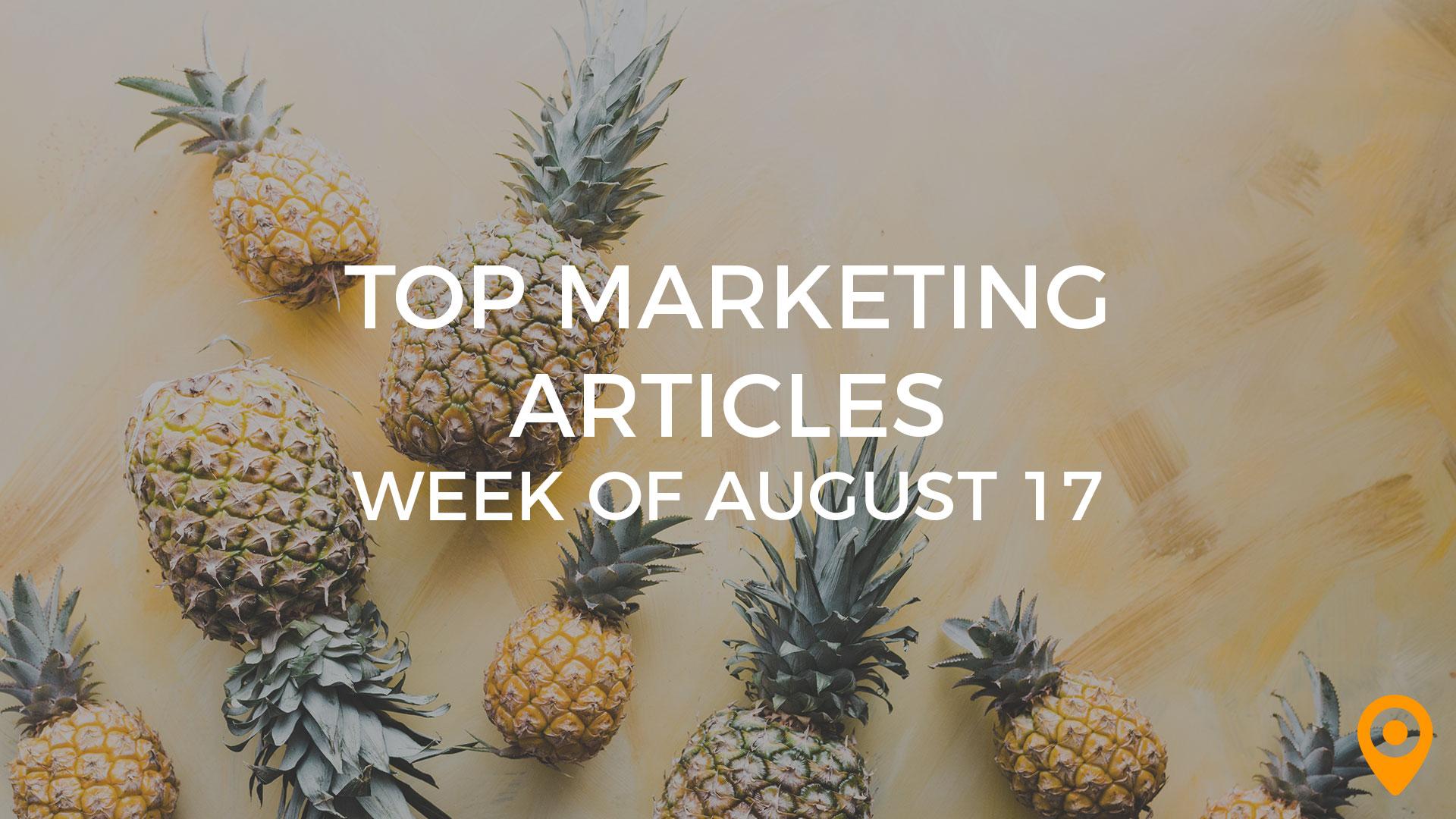 Top Marketing Articles-Week of August 17