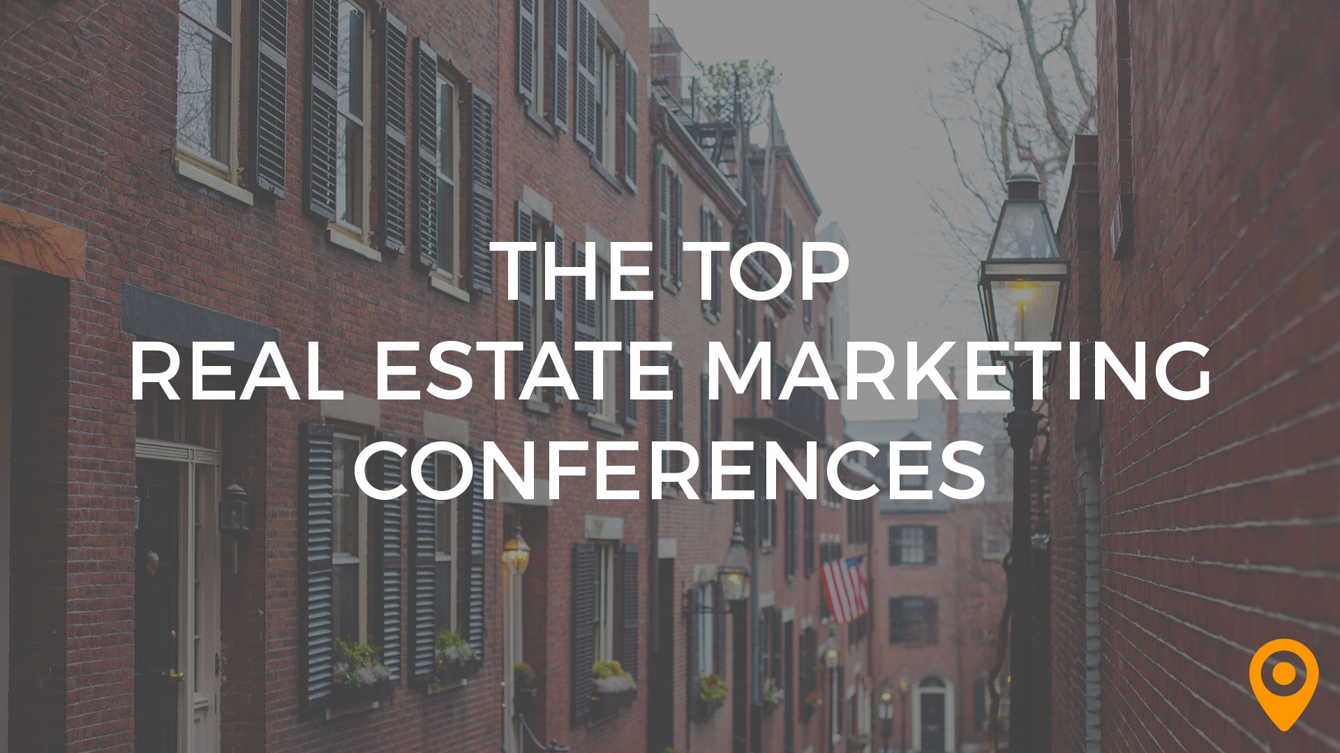 Top Real Estate Marketing Conferences