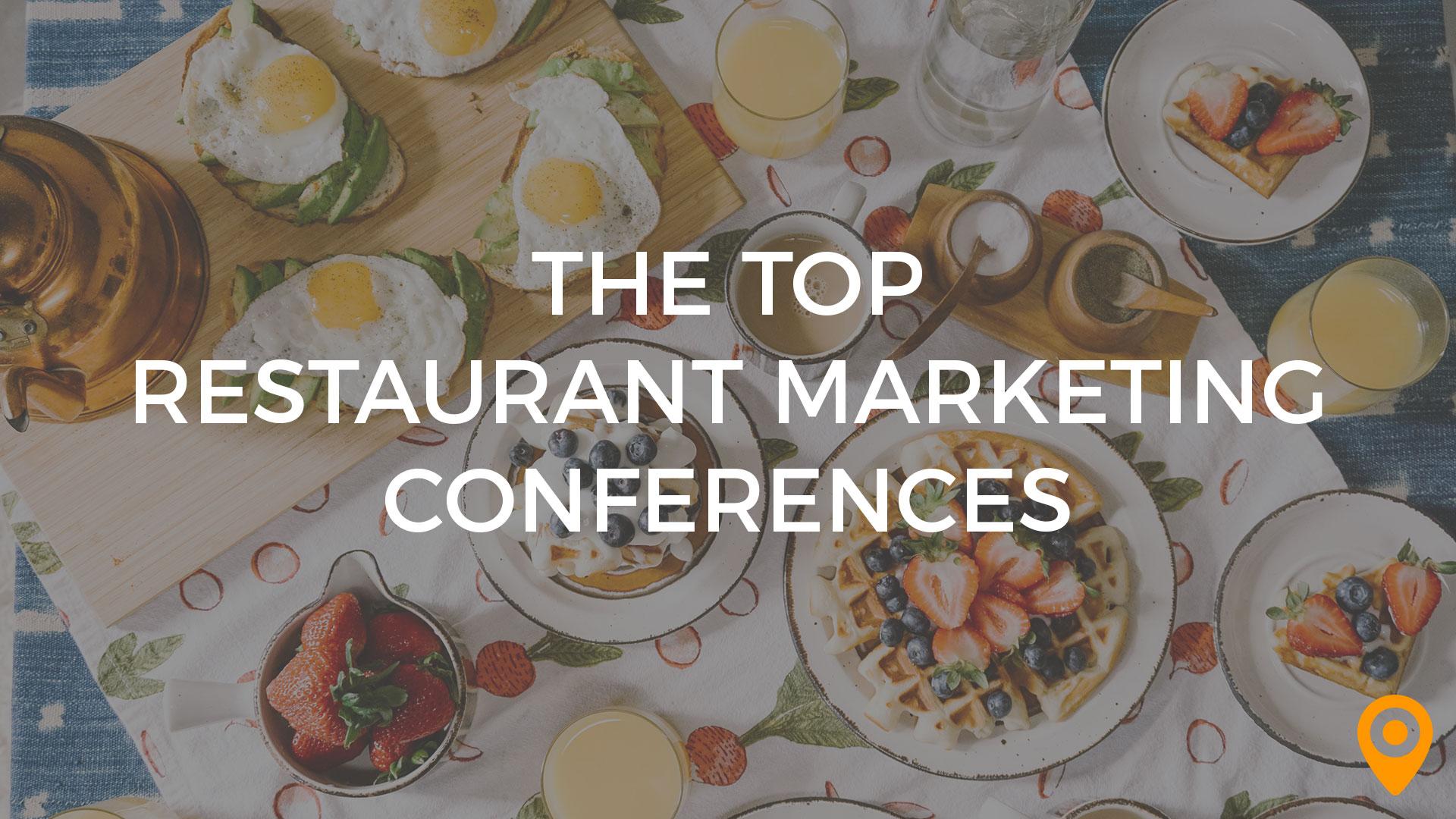 top restaurant marketing conferences