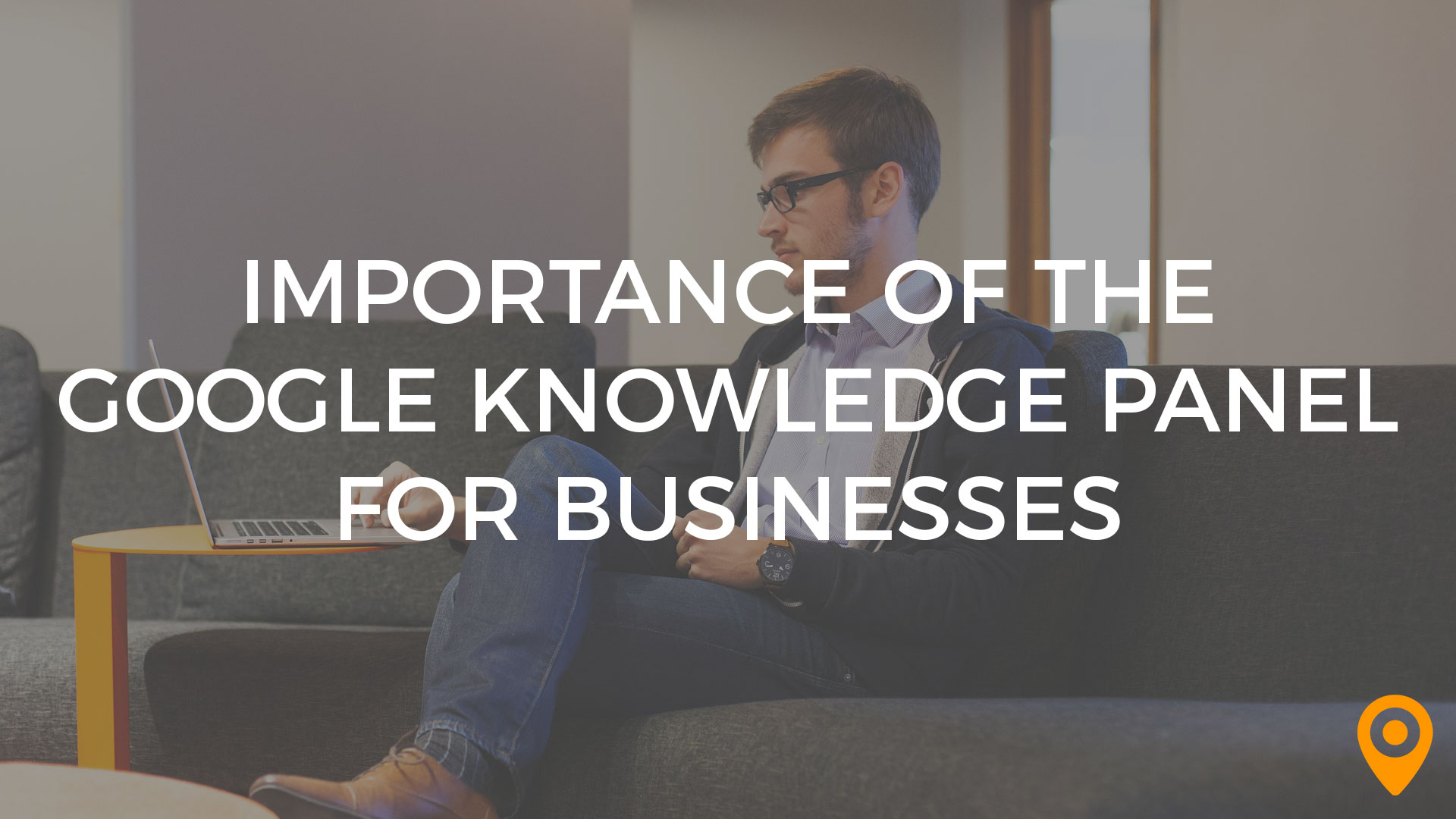 Importance of the Google Knowledge Panel for Businesses