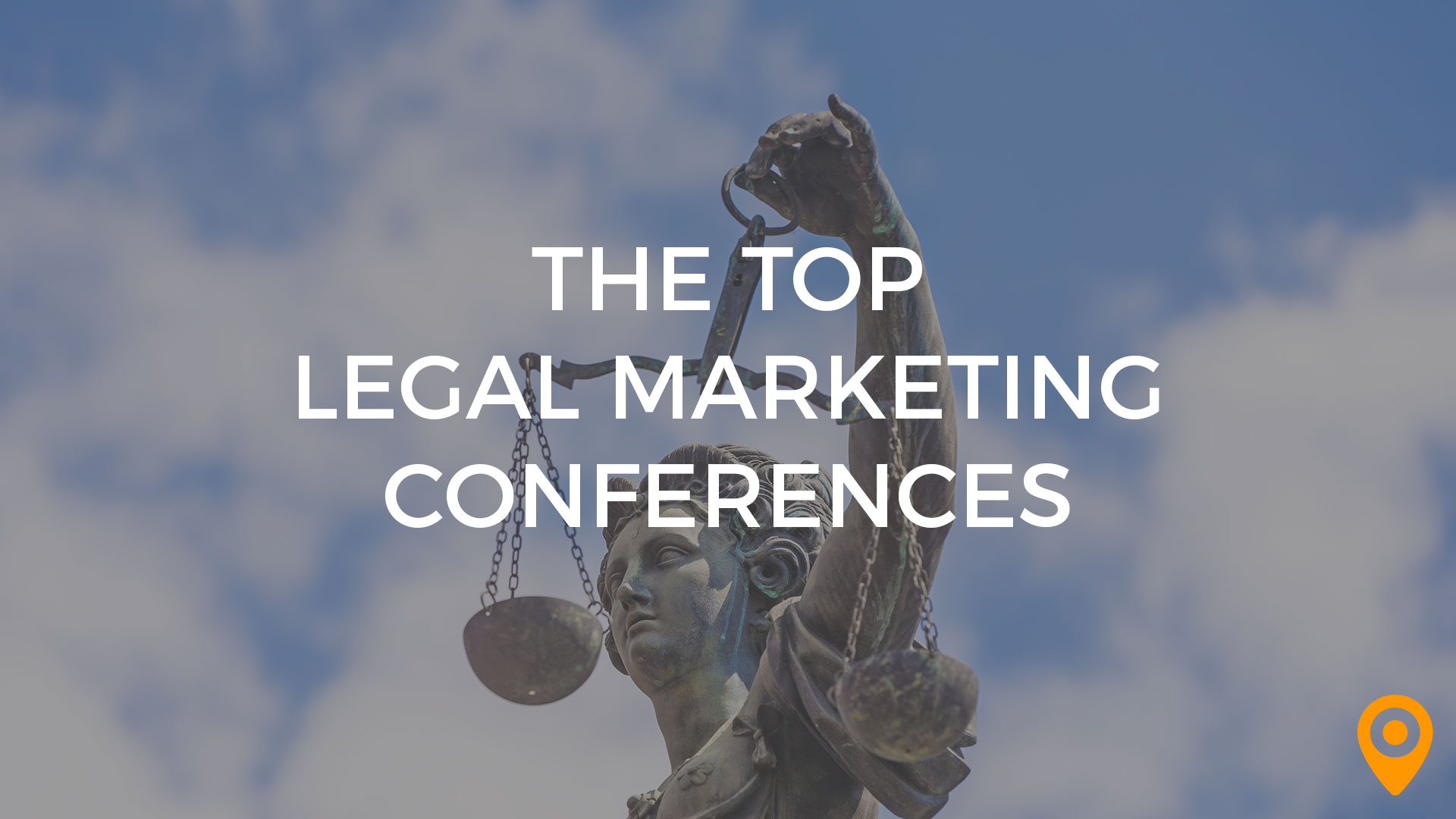 top legal marketing conferences