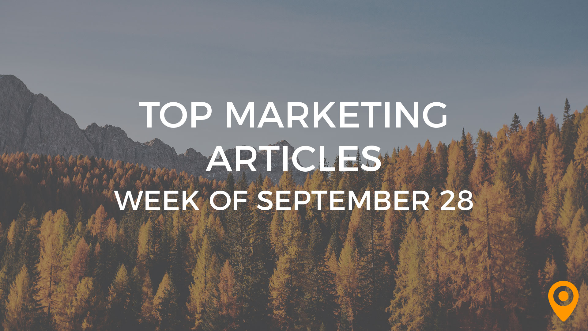 Top Marketing Articles for Sept 28