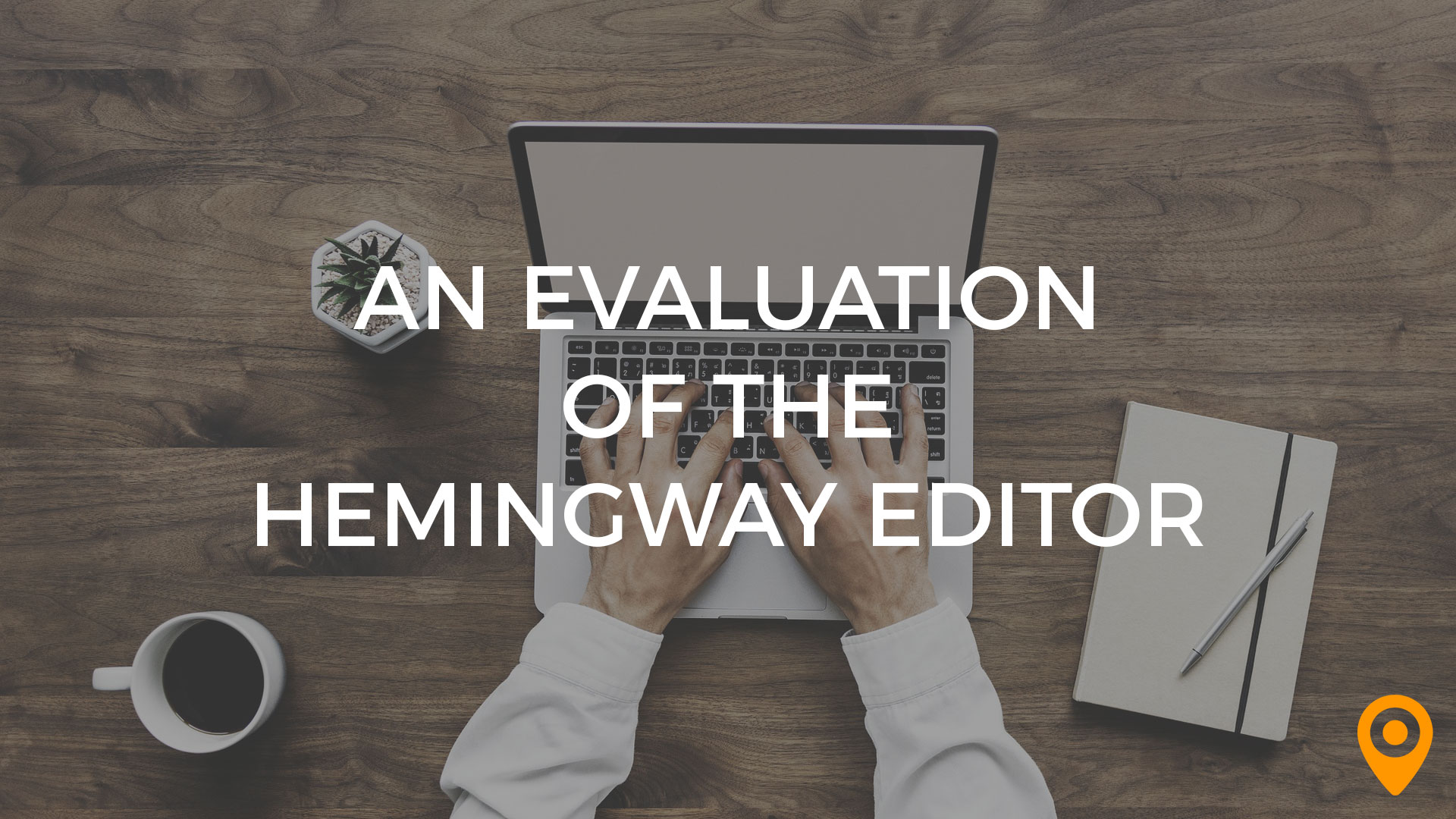 An Evaluation of the Hemingway Editor