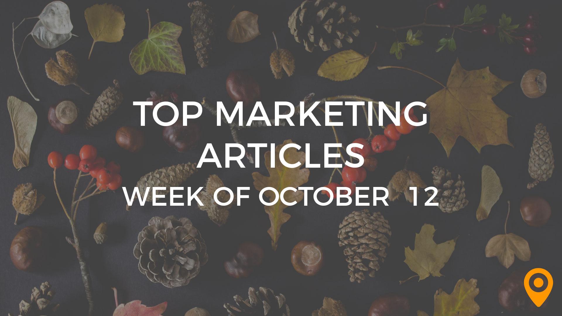 Top Marketing Articles Week of October 12