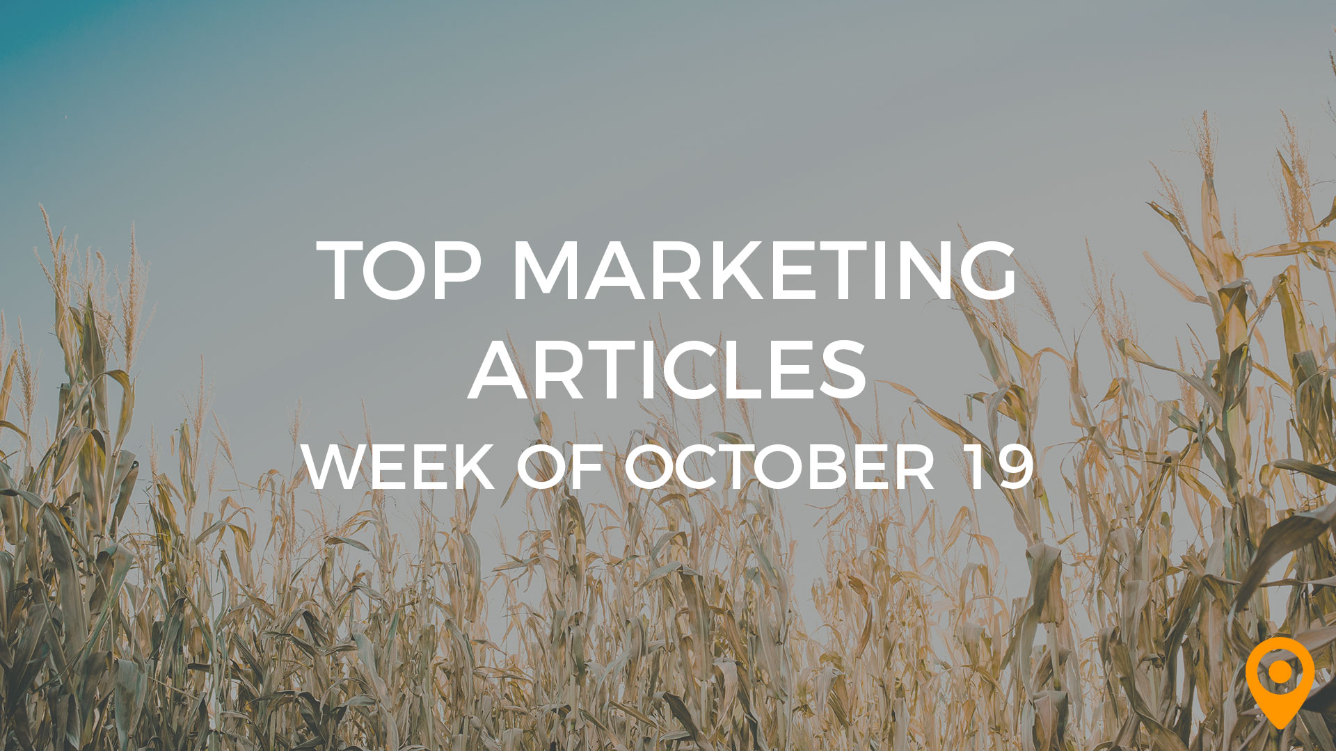 Top Marketing Articles - Week of October 19
