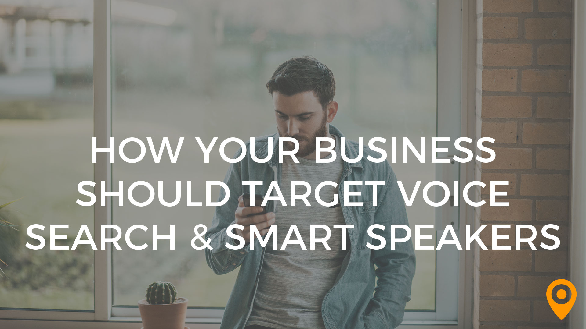 How Businesses Should Target Voice Search & Home Speakers