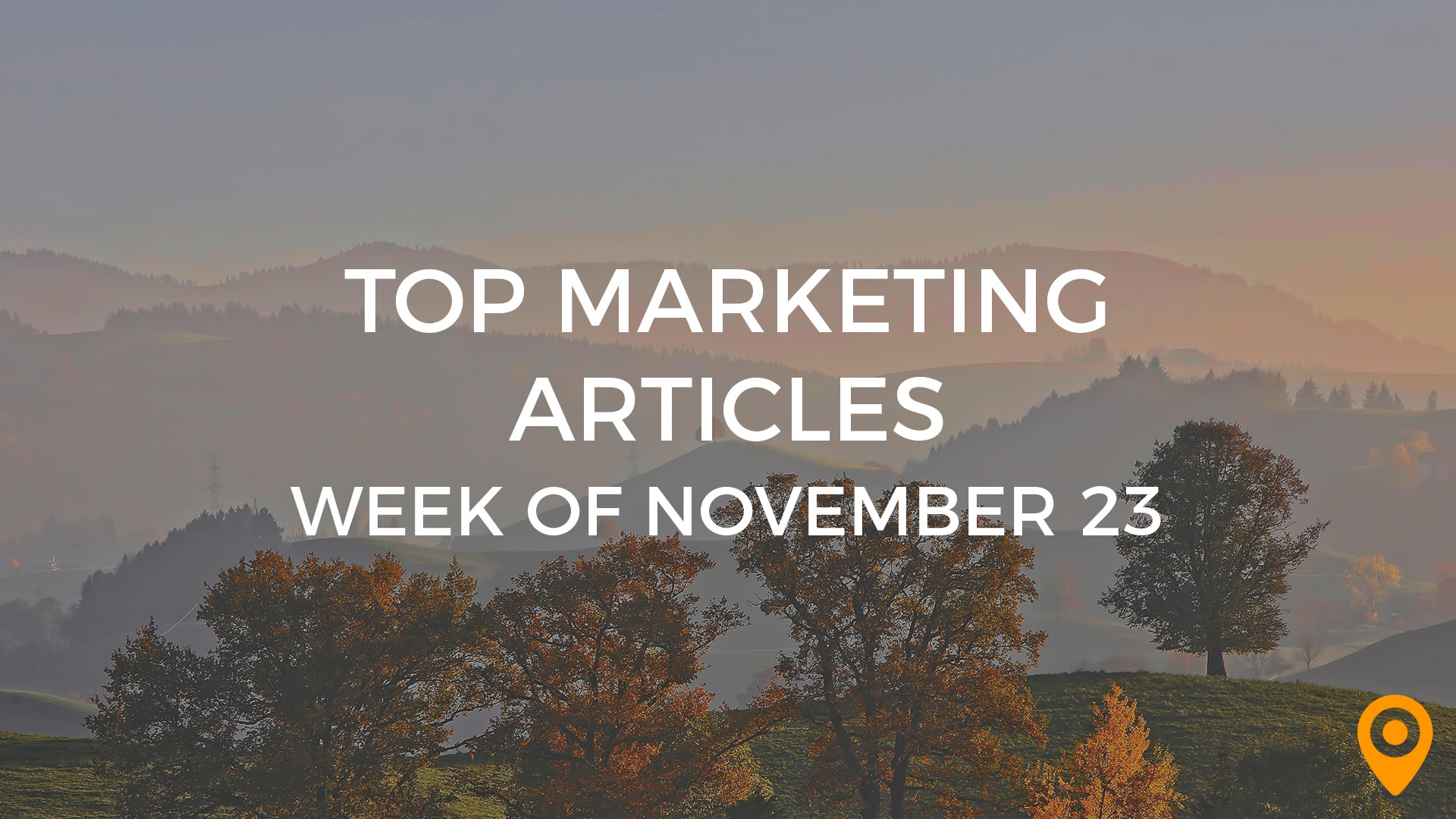 Top Marketing Articles - Week of November 23