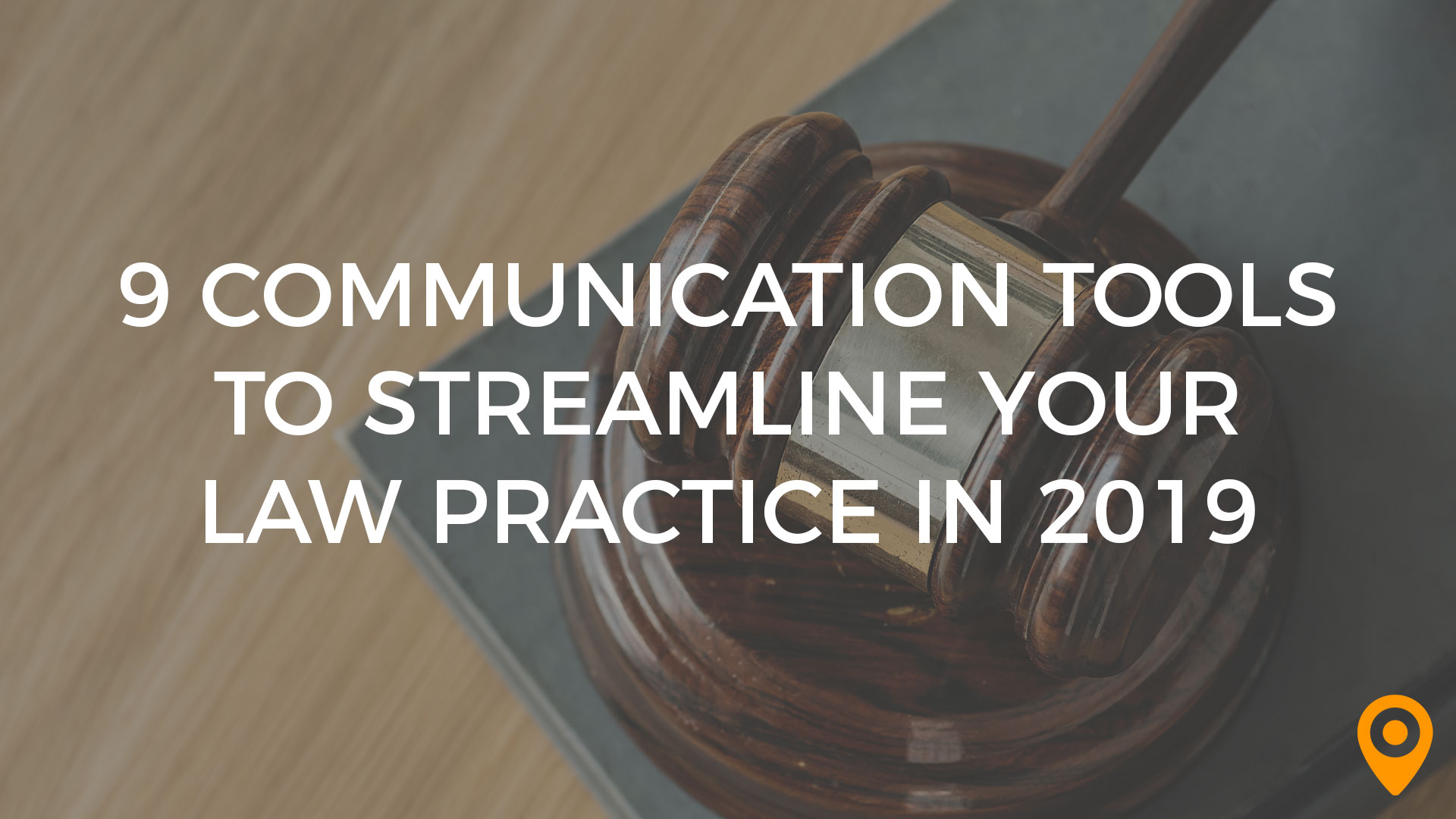9 Communication Tools to Streamline Your Law Practice