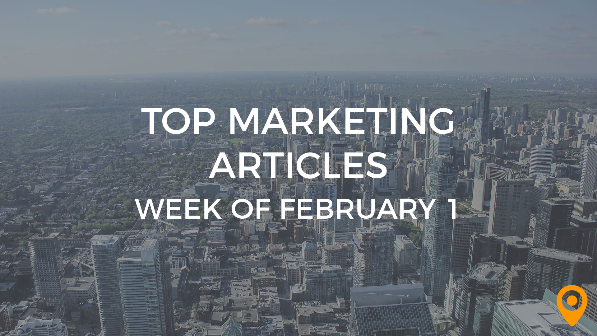 Top Marketing Articles Week of Feb 1