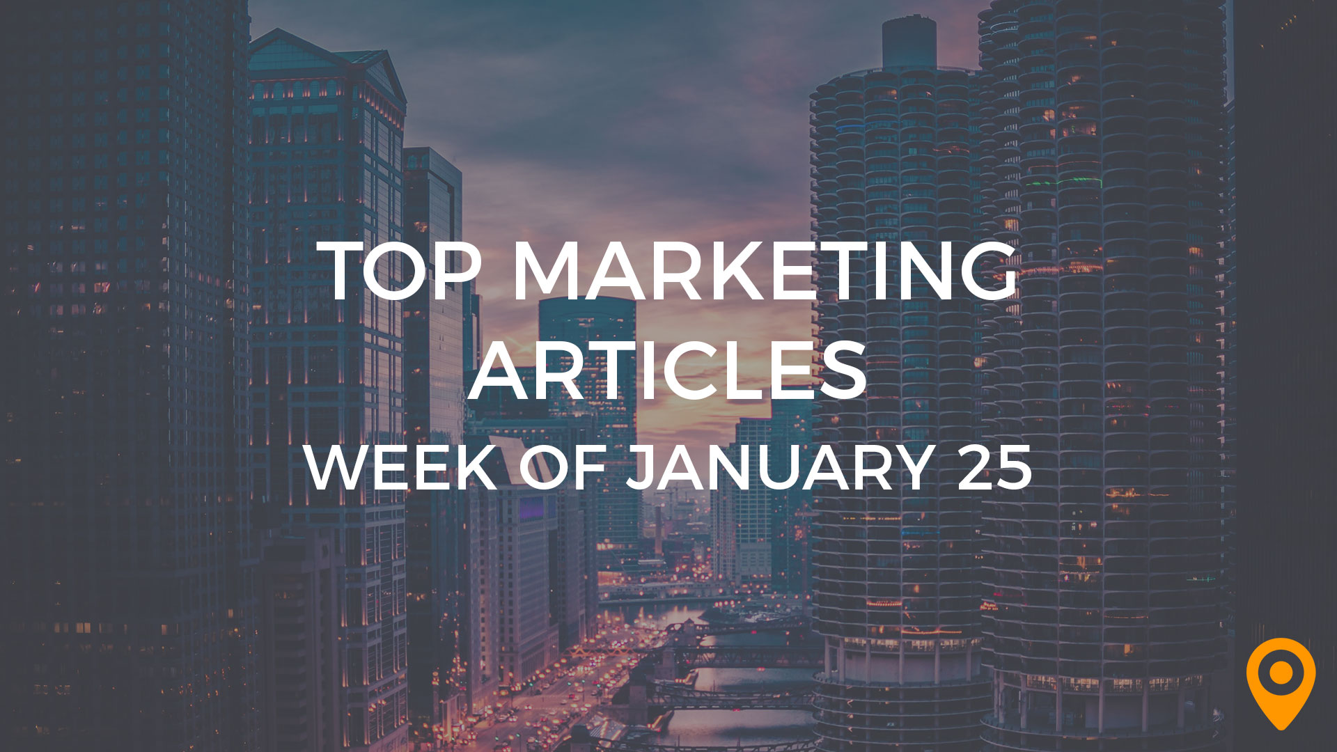 Top Marketing Articles Week of Jan 25
