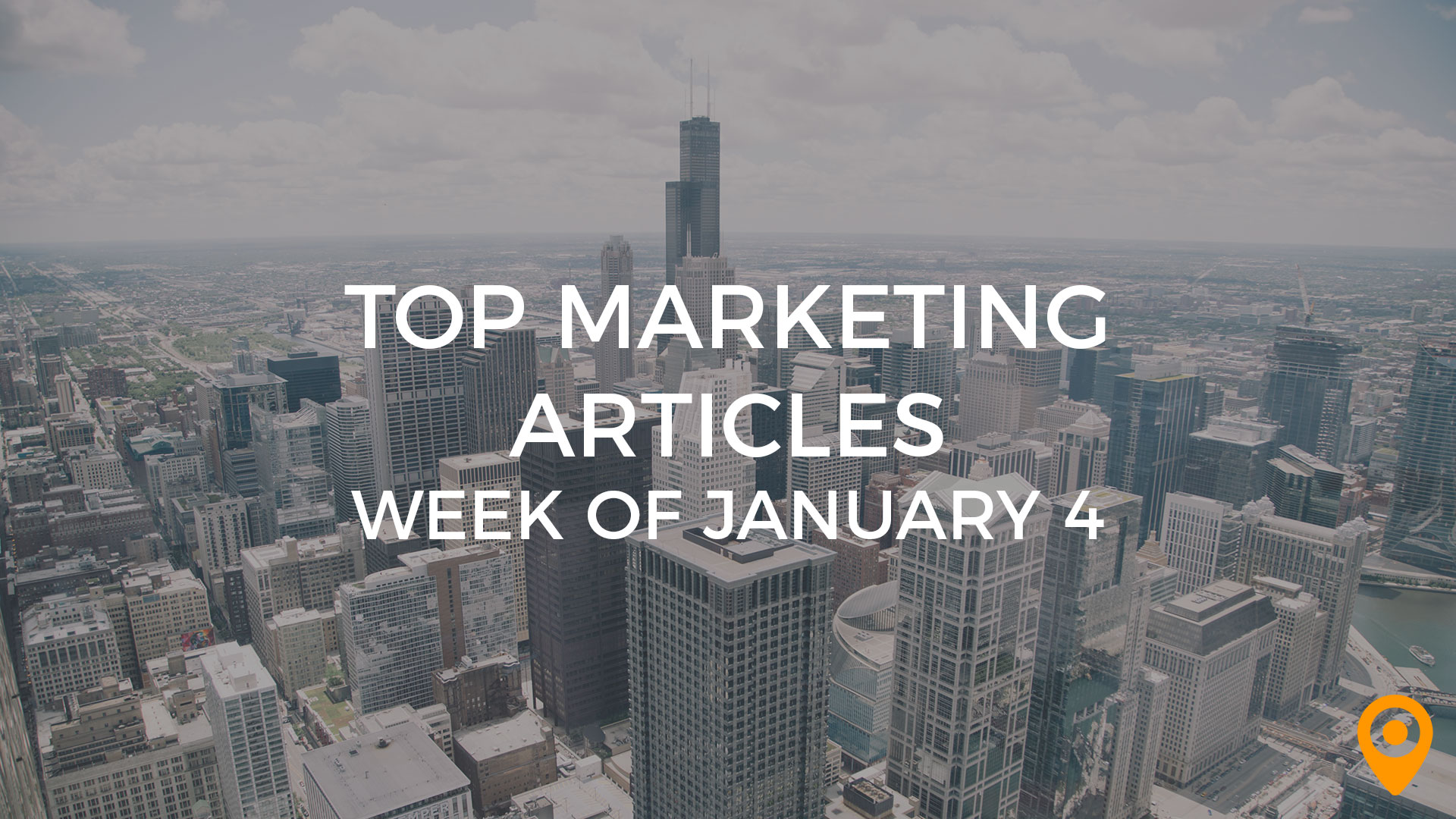 Top Marketing Articles Week of Jan 4