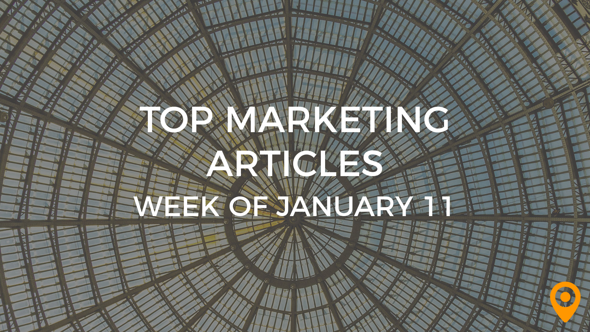 Top Marketing Articles: Week of January 11