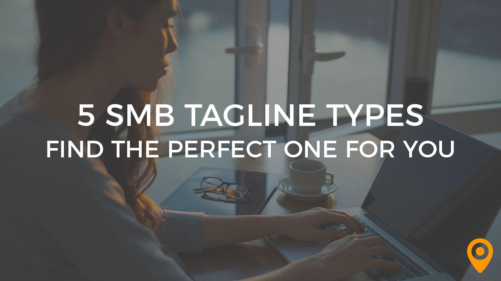 5 SMB Tagline Types