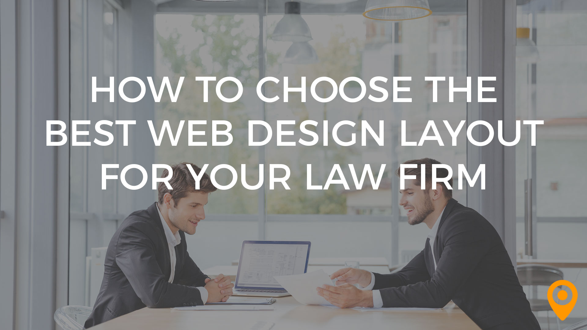 How to Choose the Best Web Design for Your Law Firm