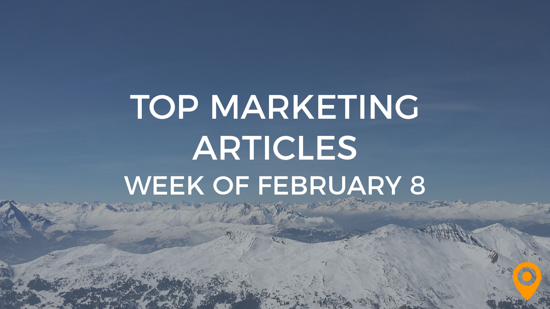 Top Marketing Articles Week of Feb 8th 2019