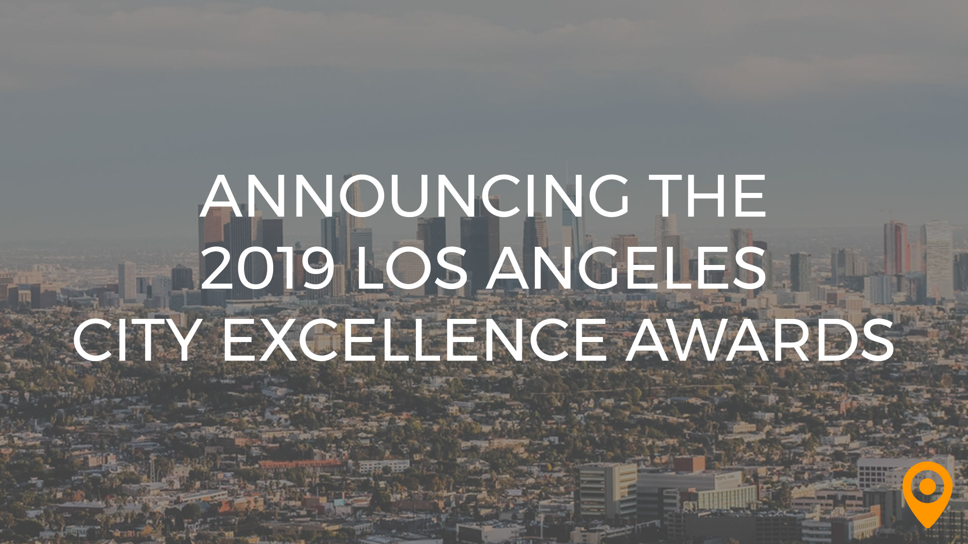 Announcing the 2019 Los Angeles City Excellence Awards!   UpCity