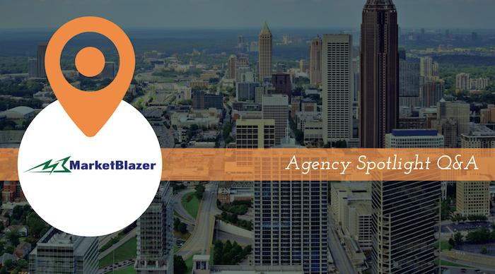 Agency Spotlight: MarketBlazer
