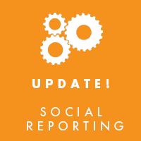 Social Reporting Update