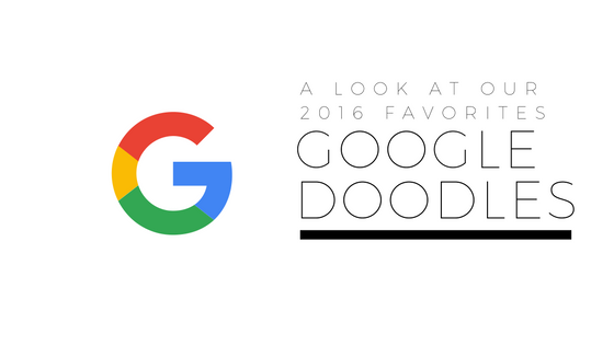 Google Doodles: A Look at Our 2016 Favorites