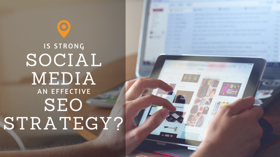 Is Strong Social Media an Effective SEO Strategy-